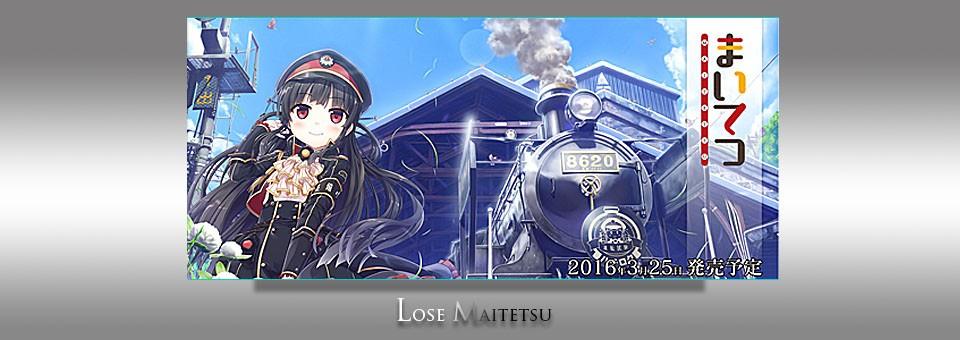 Lose / maitetsu