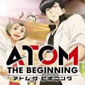 WORK / TV ANIME / ATOM THE BEGINNING / NHK